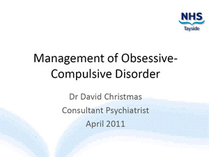 Thumbnail Presentation 2011 04 Management Of OCD NHS Tayside